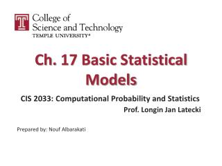 Ch.  17 Basic  Statistical Models