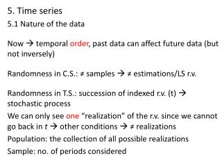 5. Time series 5.1 Nature of the data