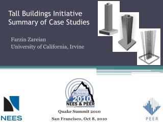 Tall Buildings Initiative Summary of Case Studies