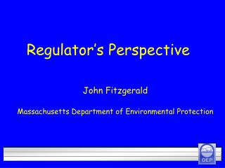 Regulator s Perspective