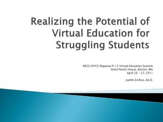 Realizing the Potential of Virtual Education for Struggling Students