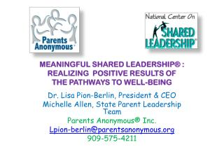 MEANINGFUL SHARED LEADERSHIP® :  REALIZING  POSITIVE RESULTS OF  THE PATHWAYS TO WELL-BEING