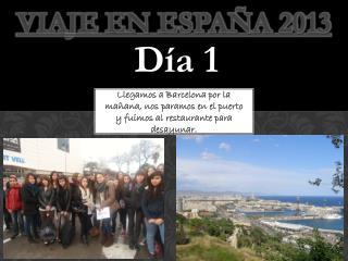 Viaje  en España 2013