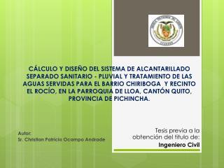 Autor: Sr. Christian Patricio Ocampo Andrade
