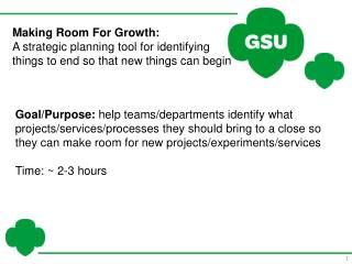 Making Room For Growth: A strategic planning tool for identifying