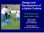 Design and Development of a Hydro-Turbine