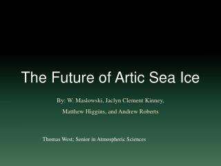 The Future of Artic Sea Ice