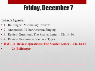 Friday, December 7