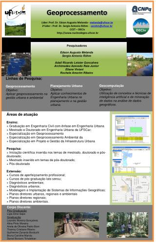 Líder:  Prof. Dr . Edson Augusto  Melanda -  melanda@ufscar.br