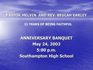PASTOR MELVIN  AND REV. BEULAH EARLEY
