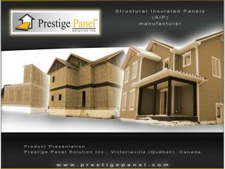 Discover Prestige Panels: