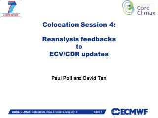 Colocation Session 4: Reanalysis feedbacks to ECV/CDR updates