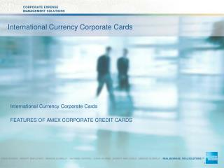 International Currency Corporate Cards