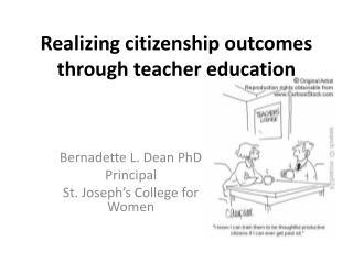 Realizing  citizenship outcomes  through  teacher  education