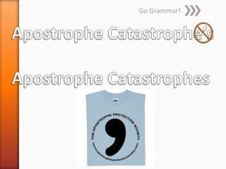 Apostrophe Catastrophe's Apostrophe Catastrophes