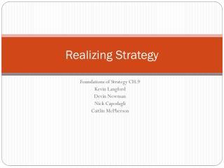 Realizing Strategy