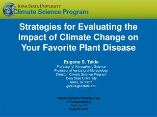 Strategies for Evaluating the Impact of Climate Change on Your Favorite Plant Disease