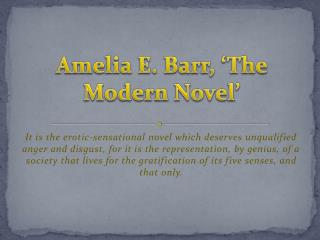 Amelia E. Barr, 'The Modern Novel'