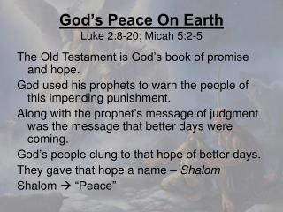 God's Peace On Earth Luke 2:8-20; Micah 5:2-5