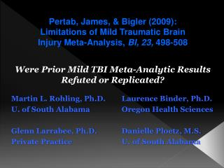 Were Prior Mild TBI Meta-Analytic Results Refuted or Replicated?