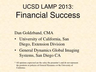 UCSD LAMP 2013: Financial Success