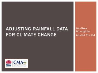Adjusting RAINFALL DATA FOR CLIMATE Change