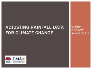 Adjusting RAINFALL DATA FOR CLIMATE Change