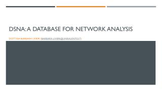 DsNA : A database for network analysis