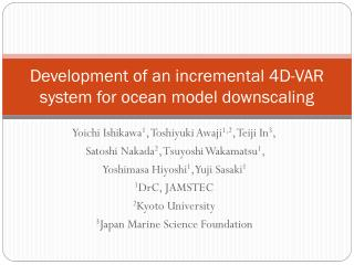 Development of an incremental 4D-VAR system for ocean model downscaling