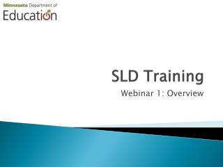 SLD Training