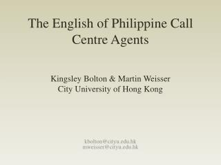 The English of Philippine Call Centre Agents