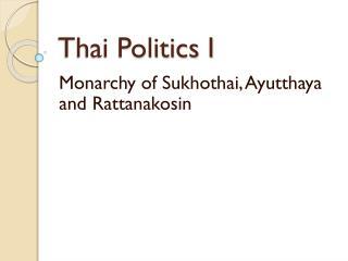 Thai Politics I