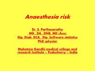Anaesthesia ris k