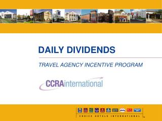 DAILY DIVIDENDS TRAVEL AGENCY INCENTIVE PROGRAM