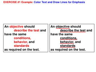 EXERCISE #1 Example:  Color Text  and  Draw Lines  for  Emphasis