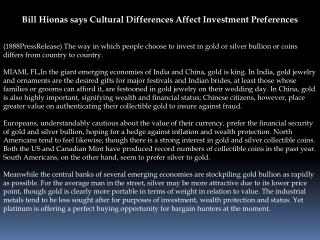 Bill Hionas says Cultural Differences Affect Investment Pref