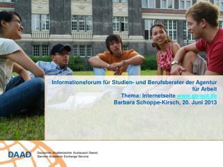Informationsforum für Studien - und  Berufsberater  der  Agentur für Arbeit