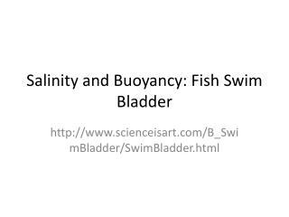 Salinity and Buoyancy: Fish Swim Bladder