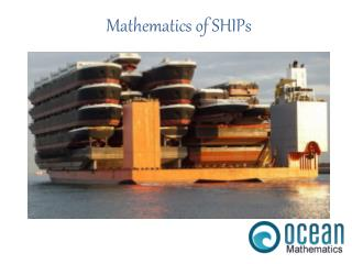 Mathematics of  SHIPs