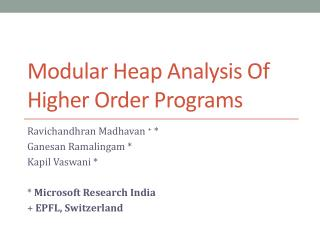 Modular Heap Analysis Of Higher Order Programs