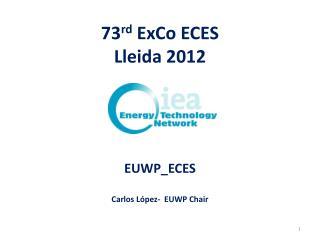73 rd ExCo  ECES Lleida  2012