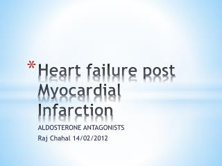 Heart failure post Myocardial Infarction
