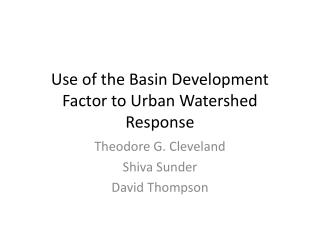 Use of the Basin Development Factor to Urban Watershed Response