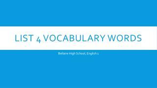 List 4 Vocabulary Words