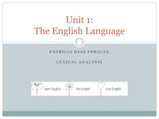 Unit  1: The English Language
