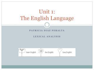 Unit  1: The English Language