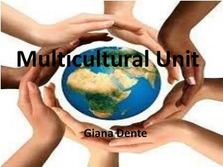 Multicultural Unit
