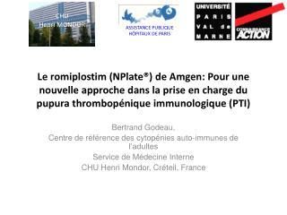 Le romiplostim NPlate  de Amgen: Pour une nouvelle approche dans la prise en charge du pupura thrombop nique immunologiq
