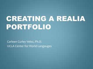 Creating a  Realia  Portfolio