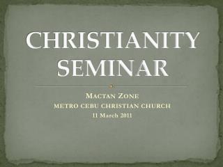 CHRISTIANITY SEMINAR